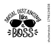 social distancing like a boss ... | Shutterstock .eps vector #1798134838