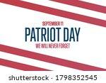 patriot day. september 11....   Shutterstock .eps vector #1798352545
