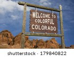 'welcome To Colorful Colorado'...