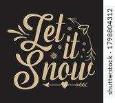 let it snow christmas design. | Shutterstock .eps vector #1798804312