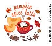pumpkin spice latte  hot cup of ... | Shutterstock .eps vector #1798822852