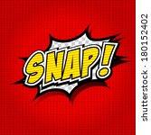 snap  comic speech bubble ... | Shutterstock .eps vector #180152402