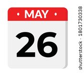 may 26 flat style calendar icon | Shutterstock .eps vector #1801730338