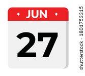 june 27 flat style calendar... | Shutterstock .eps vector #1801753315