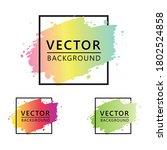 background design set. brush... | Shutterstock .eps vector #1802524858