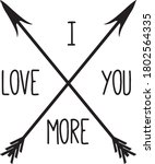 i love you more  sign.... | Shutterstock .eps vector #1802564335