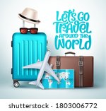 let's go travel around the... | Shutterstock .eps vector #1803006772