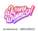 we have a winner. vector banner. | Shutterstock .eps vector #1803108322