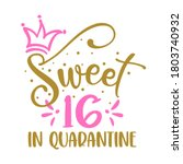 Sweet 16  Sixteen  In...