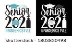 senior 2021 pandemic style... | Shutterstock .eps vector #1803820498