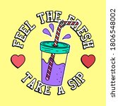 feel the fresh take a sip text  ...   Shutterstock .eps vector #1806548002
