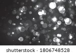 blurred bokeh light on black... | Shutterstock .eps vector #1806748528