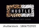 hustle slogan on leopard skin...   Shutterstock .eps vector #1806752935