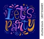 let's party vector illustration....   Shutterstock .eps vector #1807336885