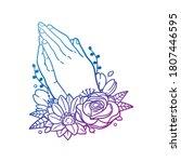 praying hands religion rose... | Shutterstock .eps vector #1807446595