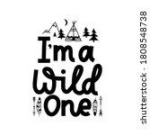 i'm a wild one inspirational...   Shutterstock .eps vector #1808548738