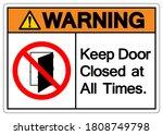 warning keep door closed at all ... | Shutterstock .eps vector #1808749798