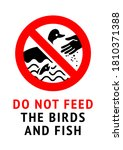Do Not Feed Birds And Fish ...