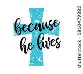 because he lives vector t shirt ... | Shutterstock .eps vector #1810479382