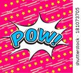 pow comic speech bubble | Shutterstock .eps vector #181073705