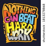 nothing can beat hard work... | Shutterstock .eps vector #1813278868