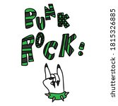 Punk Rock Hand And Text Vector...