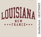 Louisiana, New France city graphic for apparel, t shirt and other uses.