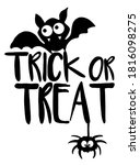 trick or treat slogan with bats ... | Shutterstock .eps vector #1816098275