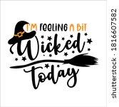 i'm feeling a bit wicked today  ... | Shutterstock .eps vector #1816607582