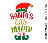 santa's little helper   phrase... | Shutterstock .eps vector #1816715702