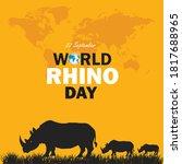 World Rhino Day. 22 September....