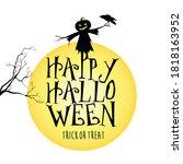 happy halloween. trick or treat.... | Shutterstock .eps vector #1818163952