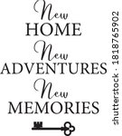 New Home New Adventures New...
