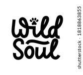 wild soul inspirational...   Shutterstock .eps vector #1818863855