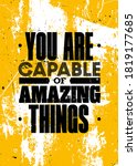 you are capable of amazing... | Shutterstock .eps vector #1819177685