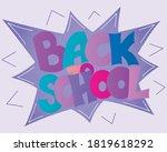 back to school lettering in pop ... | Shutterstock .eps vector #1819618292