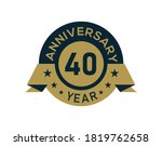gold 40 years anniversary badge ... | Shutterstock .eps vector #1819762658