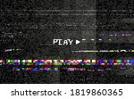 glitch play with vhs effect.... | Shutterstock .eps vector #1819860365