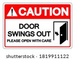 Caution Door Swings Out Please...