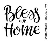 bless our home phrase  isolated ... | Shutterstock .eps vector #1820579795