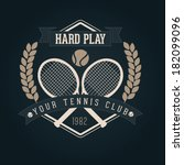 hand crafted tennis lettering... | Shutterstock .eps vector #182099096