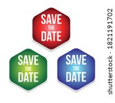 save the date label set vector | Shutterstock .eps vector #1821191702