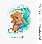 wave rider slogan with bear toy ... | Shutterstock .eps vector #1821566732