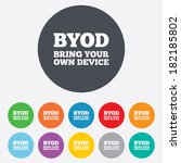 byod sign icon. bring your own... | Shutterstock . vector #182185802