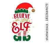 believe in your elf  yourself   ...   Shutterstock .eps vector #1822664675