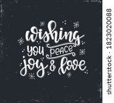 Wishing You Peace Joy And Love...
