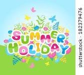 summer holidays inscription of... | Shutterstock .eps vector #182379476