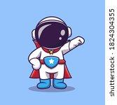 cute astronaut super hero...   Shutterstock .eps vector #1824304355