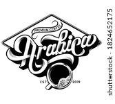 vintage arabica coffee logo...   Shutterstock .eps vector #1824652175