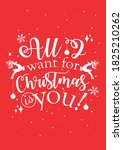 all i want for christmas is you.... | Shutterstock .eps vector #1825210262